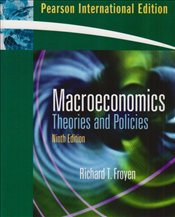Macroeconomics 9e PIE : Theories and Policies - Froyen, Richard T.