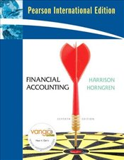 Financial Accounting 7e PIE : And MyAccountingLab CourseCompass 12 Month Access - Harrison, Walter T.