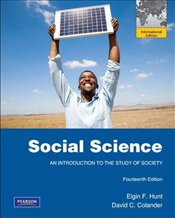 Social Science 14e PIE : An Introduction to the Study of Society - Hunt, Elgin F.