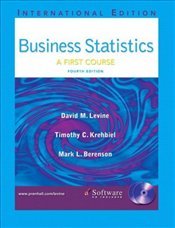 Business Statistics 4e : First Course and Student CD - Levine, David M.