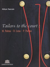 Tailors to the Court - Tezcan, Hülya