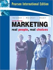 Marketing 6e PIE : Real People, Real Choices - Solomon, Michael R.