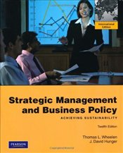 Strategic Management and Business Policy 12e PIE - Wheelen, Thomas L.