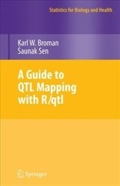 Guide to QTL Mapping with R/qtl - Broman, Karl W.