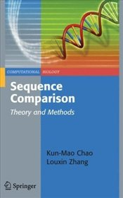 Sequence Comparison : Theory and Methods - Chao, Kun-Mao