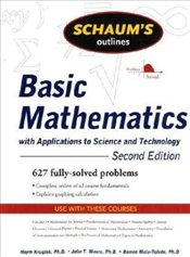 Schaums Outline Of Basic Mathematics With Applications To Science and Technology 2e - Kruglak, Haym