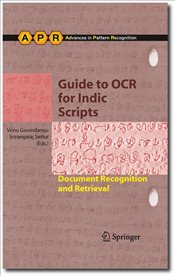 Guide to OCR for Indic Scripts : Document Recognition and Retrieval - Govindaraju, Venu