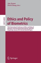 Ethics and Policy of  Biometrics - Kumar, Ajay