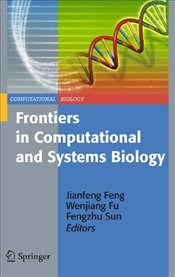 Frontiers in Computational and Systems Biology - Feng, Jianfeng