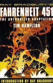 Ray Bradburys Fahrenheit 451 : The Authorized Adaptation - Hamilton, Tim