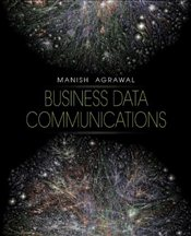 Business Data Communications - Agrawal, Manish