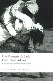 Crimes of Love : Heroic and tragic Tales, Preceded by an Essay on Novels  - Sade, Marquis De