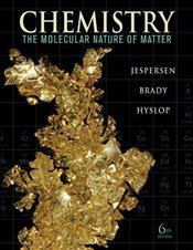 Chemistry: The Study of Matter and Its Changes 6E - Jespersen, Neil D.