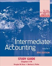 Intermediate Accounting V1: IFRS Edition Study Guide - Kieso, Donald E.