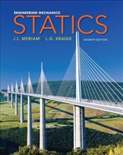 Engineering Mechanics : Statics 7E - Meriam, J. L.