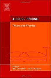 Access Pricing: Theory and Practice - Haucap, Justus