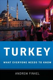 Turkey : What Everyone Needs to Know - Finkel, Andrew