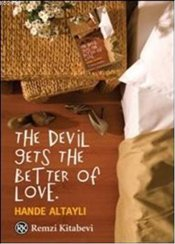 Devil Gets the Better of Love - Altaylı, Hande
