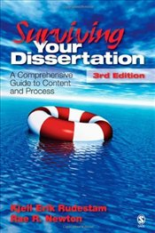 Surviving Your Dissertation : A Comprehensive Guide to Content and Process - Rudestam, Kjell Erik