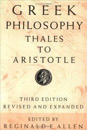Greek Philosophy : Thales to Aristotle - Patros, Phillip G.