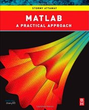 Matlab : A Practical Introduction to Programming and Problem Solving - Attaway, Stormy