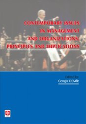 Contemporary Issues In Management And Organization - Demir, Cengiz