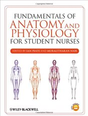 Fundamentals of Anatomy and Physiology for Student Nurses - Nair, Muralitharan