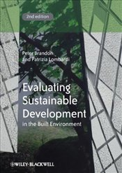 Evaluating Sustainable Development in the Built Environment 2e -