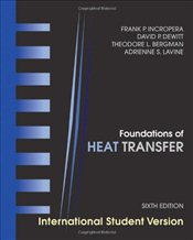 Foundations of Heat Transfer 6e ISV - Incropera, Frank P.