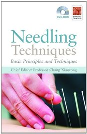 Needling Techniques: Basic Principles and Techniques - Yigin, Yuan