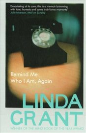 Remind Me Who I am, Again - Grant, Linda