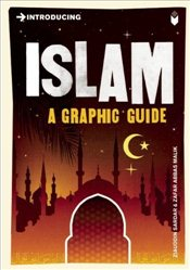 Introducing Islam : A Graphic Guide - Sardar, Ziauddin