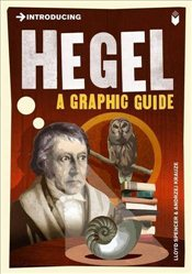 Introducing Hegel : A Graphic Guide - Spencer, Lloyd