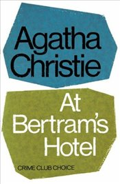 At Bertrams Hotel - Christie, Agatha