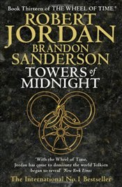Towers of Midnight : Wheel of Time  13  - Jordan, Robert