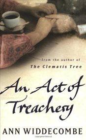 Act of Treachery - Widdecombe, Ann