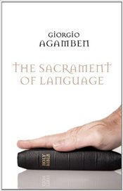 Sacrament of Language - Agamben, Giorgio