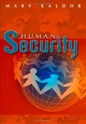 Human Security : Reflections on Globalization and Intervention - Kaldor, Mary