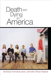 Death and Dying in America - Fontana, Andrea