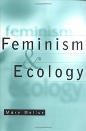 Feminism and Ecology - Mellor, Mary