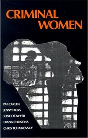 Criminal Women : Some Autobiographical Accounts  - Christina, Diana