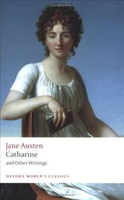 Catharine and Other Writings  - Austen, Jane