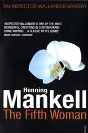 Fifth Woman (Wallander 6) - Mankell, Henning