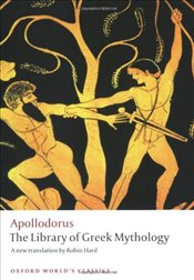 Library of Greek Mythology  - APOLLODORUS,