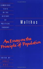 Malthus : Essay on the Principle of Population - Malthus, Thomas R.