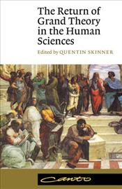 Return of Grand Theory in the Human Sciences - Skinner, Quentin