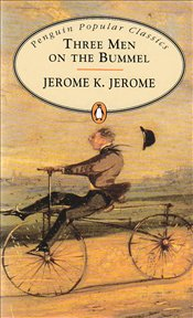 THREE MEN ON THE BUMMEL - Jerome, Jerome K.