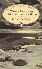 White Fang and Call of the Wild - London, Jack