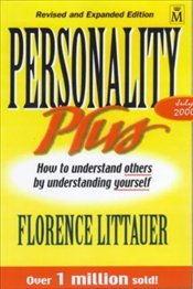 Personality Plus: How to Understand Others by Understanding Yourself - Littauer, Florence