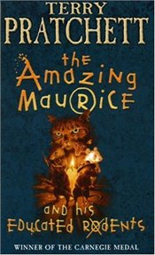 Amazing Maurice and His Educated Rodents - Pratchett, Terry